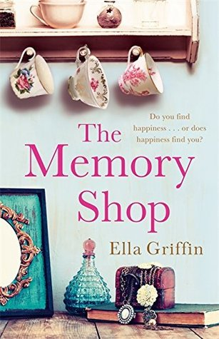 a7df1b354 The Memory Shop by Ella Griffin
