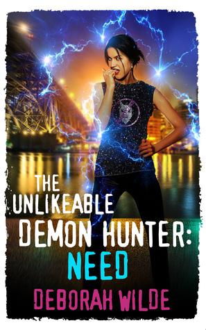 The Unlikeable Demon Hunter: Need