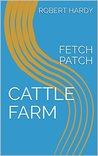 CATTLE FARM: FETCH PATCH