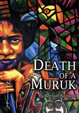 Death of a Muruk: A Play