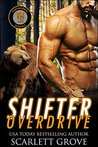 Shifter Overdrive by Scarlett Grove