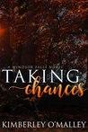 Taking Chances (Windsor Falls, #2)