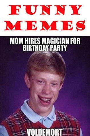 Memes: Ultimate Memes: 2500+ MEMES! Funniest Memes