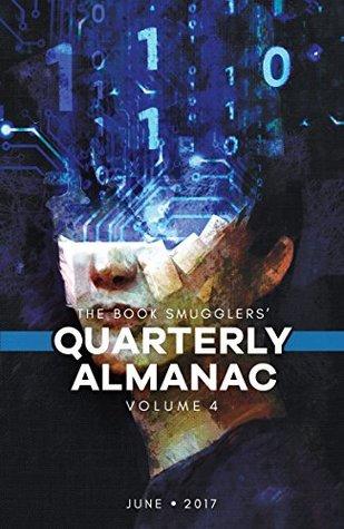 The Book Smugglers' Quarterly Almanac, Volume 4