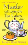 Murder with Lemon Tea Cakes (Daisy's Tea Garden Mystery #1)