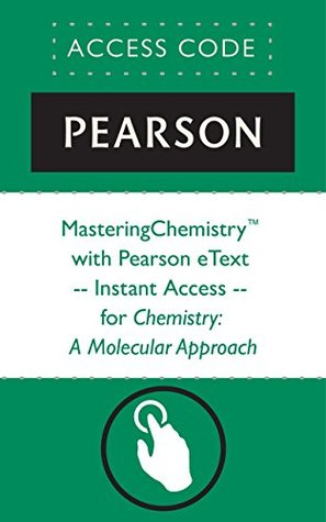 MasteringChemistry® with Pearson eText -- Instant Access -- for Chemistry: A Molecular Approach