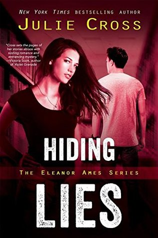 Hiding Lies (Eleanor Ames #2) by Julie Cross