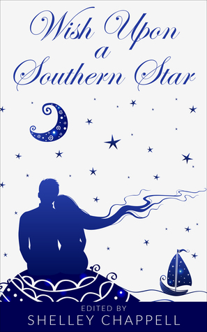 Wish Upon a Southern Star by Shelley Chappell