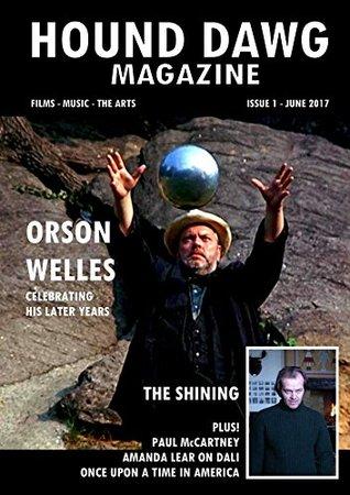 Hound Dawg Magazine Issue One