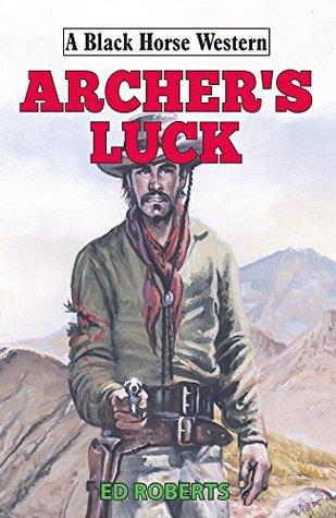 archer-s-luck-black-horse-western
