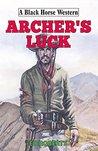 Archer's Luck (Black Horse Western)