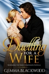 Duelling for a Wife