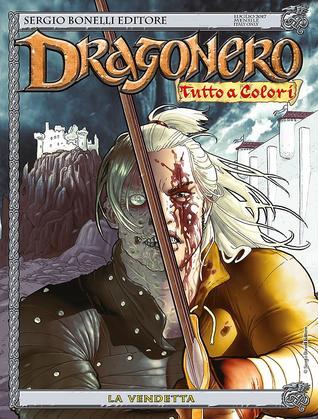 Dragonero n. 50: La vendetta
