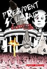 Prezident Scumbag!: A Sick Bastard Novella (The Sick Bastard World Tour Collection)