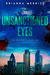 Unsanctioned Eyes (The Drag...