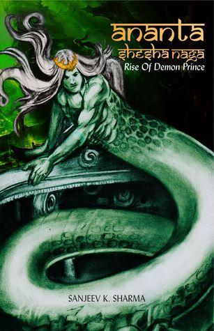 Ananta Shesha Naga Rise Of Demon Prince By Sanjeev K Sharma Cool I Miss U Naga Quotes