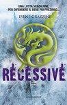 Recessive by Irene Grazzini