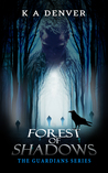 Forest of Shadows (The Guardians Series, Book 2)