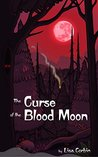 The Curse of the Blood Moon (The Troublesome Tribble Twins Book 1)