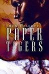 Paper Tigers (Fear University, #4)