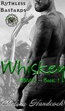Whiskey: Ruthless Bastards (RBMC Book 1)