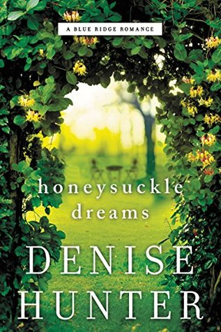 Honeysuckle Dreams (A Blue Ridge Romance #2)