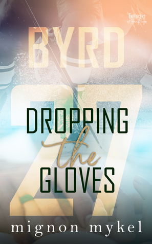 27: Dropping the Gloves (Enforcers of San Diego, #1; Love In All Places, #7)