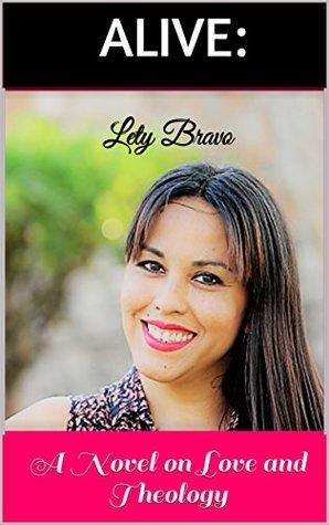 Alive: A Novel on Love - FB2 EPUB por Lety Bravo