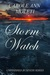 Storm Watch by Carole Ann Moleti