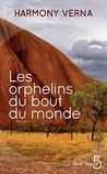 Les orphelins du bout du monde by Harmony Verna