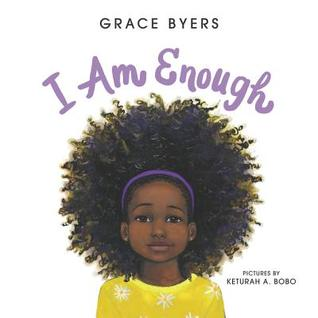I Am Enough par Grace Byers, Keturah A. Bobo