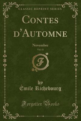 Contes D'Automne, Vol. 11: Novembre
