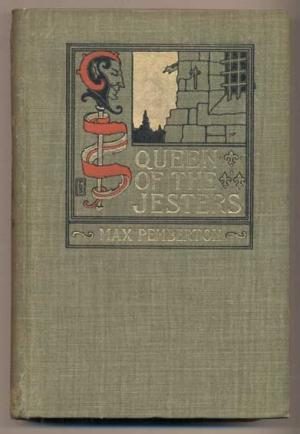 Queen Of The Jesters: And Her Strange Adventures In Old Paris