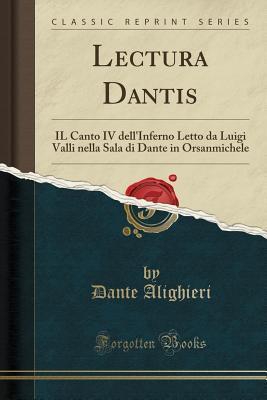 Lectura Dantis: Il Canto IV Dell'inferno Letto Da Luigi Valli Nella Sala Di Dante in Orsanmichele