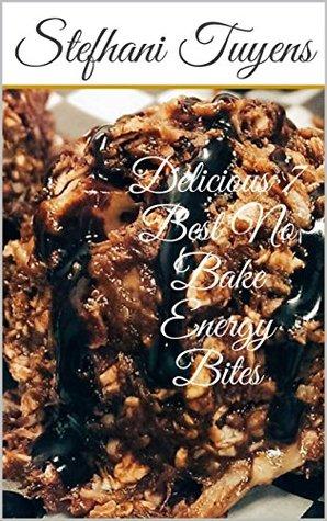 Delicious 7 Best No Bake Energy Bites