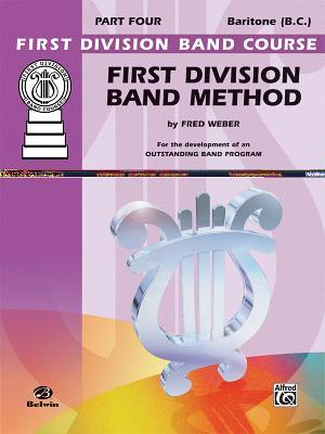 First Division Band Method, Part 4: Baritone