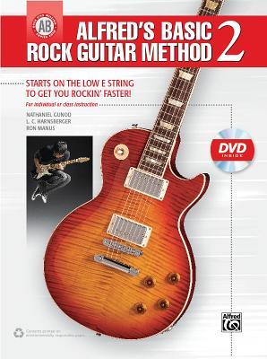 Alfred's Basic Rock Guitar Method, Bk 2: Starts on the Low E String to Get You Rockin' Faster, Book & DVD