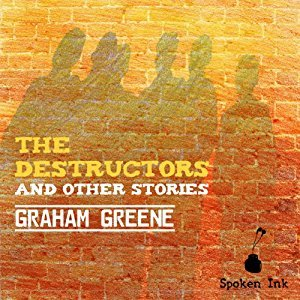 The Destructors and Other Stories