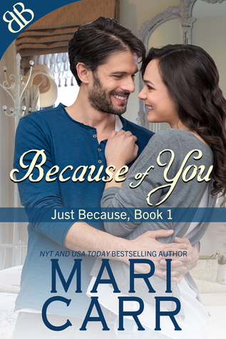 Because of You by Mari Carr