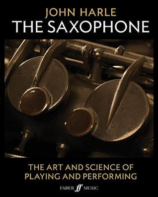 John Harle -- The Saxophone: The Art and Science of Playing and Performing, 2-Book Boxed Set