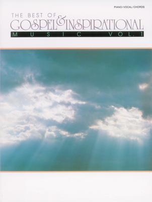 Best of Gospel & Inspirational Music: Volume 1