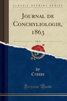 Journal de Conchyliologie, 1863, Vol. 11