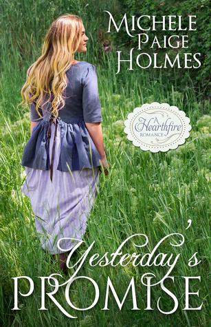 Yesterday's Promise (Hearthfire Scottish Historical, #1)