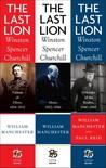 The Last Lion: Winston Spencer Churchill (The Last Lion, #1-3)