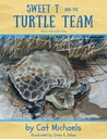 Sweet T and the Turtle Team by Cat Michaels