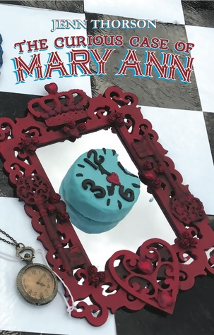 The Curious Case of Mary Ann by Jenn Thorson