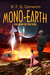 Mono-Earth The War of the Egg (Mono-Earth #1) by R.F.G. Cameron