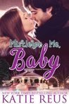 Mistletoe Me, Baby (O'Connor Family, #4)