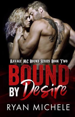 Bound by Desire (Ravage MC Bound #2)