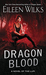 Dragon Blood (World of the Lupi, #14) by Eileen Wilks